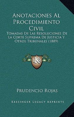 Anotaciones Al Procedimiento Civil