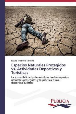 Espacios Naturales Protegidos vs. Actividades Deportivas y Turísticas