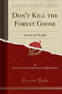 Don't Kill the Forest Goose