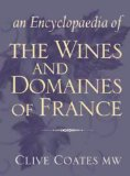 An encyclopaedia of the wines and domaines of France