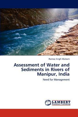 Assessment of Water and Sediments in Rivers of Manipur, India