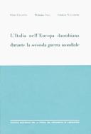 L'Italia nell'Europa danubiana durante la seconda guerra mondiale