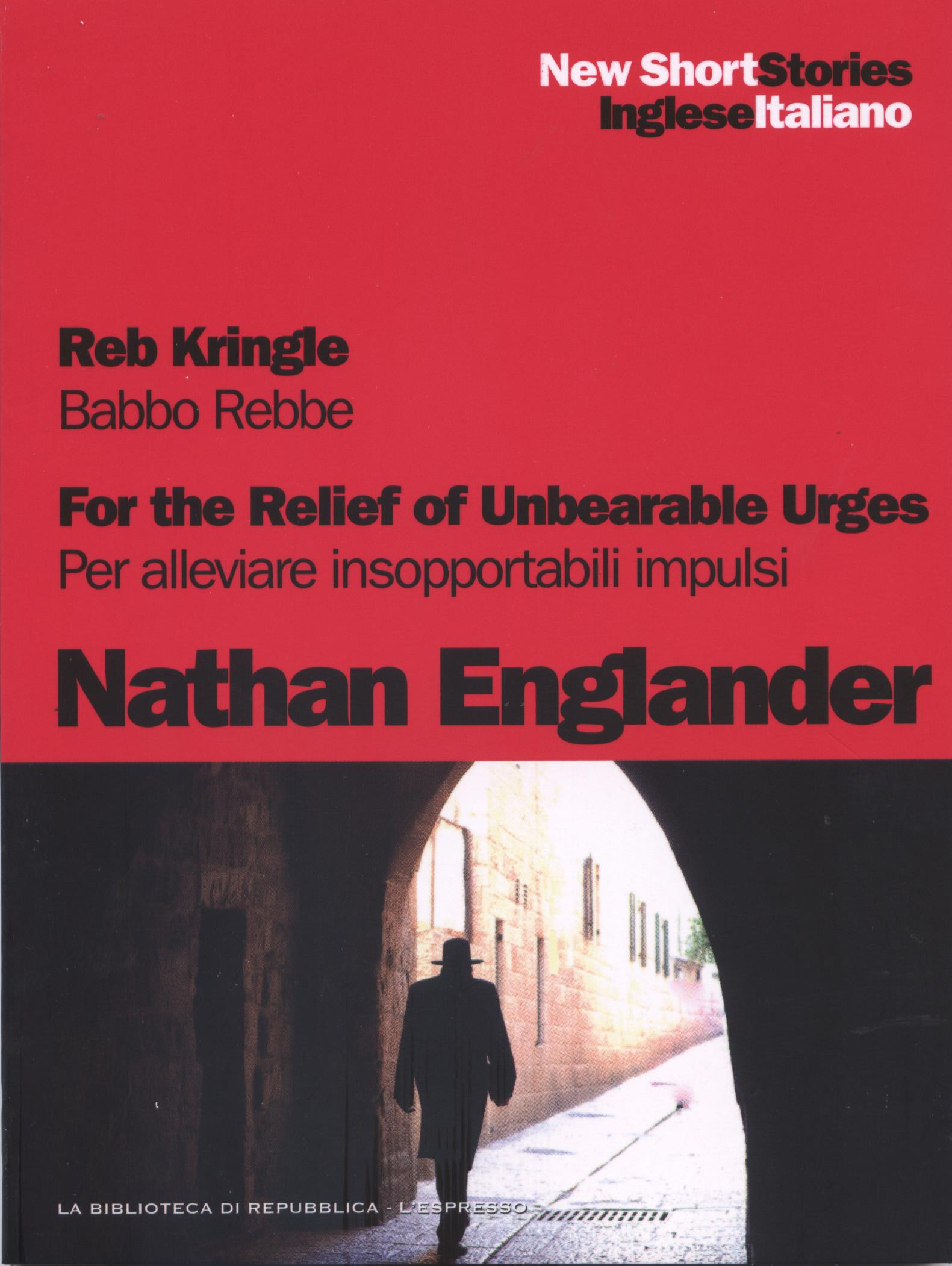 Reb Kringle - For the relief of unbearable urges / Babbo Rebbe - Per alleviare insopportabili impulsi