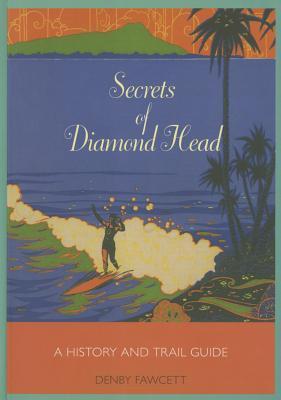Secrets of Diamond Head