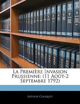 La Premire Invasion Prussienne