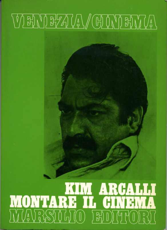 Kim Arcalli - Montare il cinema