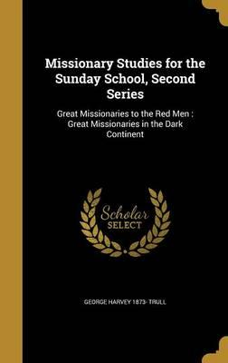 MISSIONARY STUDIES FOR THE SUN