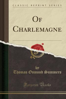 Of Charlemagne (Clas...
