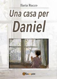 Una casa per Daniel