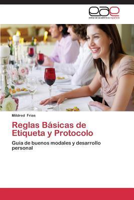 Reglas Básicas de Etiqueta y Protocolo
