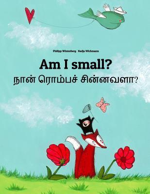 Am I Small? / Nan Rompac Cinnavala?