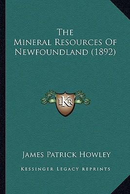 The Mineral Resources of Newfoundland (1892)
