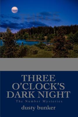 Three O'clock's Dark Night