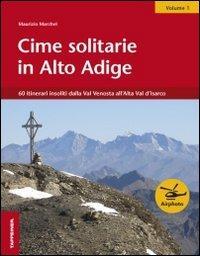 Cime solitarie in Alto Adige