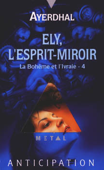 Ely, l'esprit-miroir