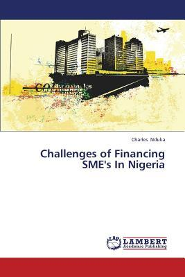 Challenges of Financing SME's In Nigeria