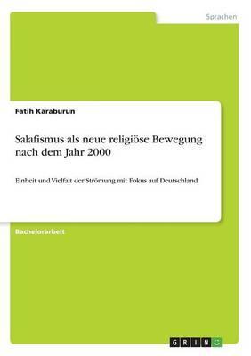 Salafismus als neue religiöse Bewegung nach dem Jahr 2000