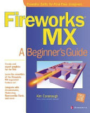 Fireworks MX: A Beginners Guide