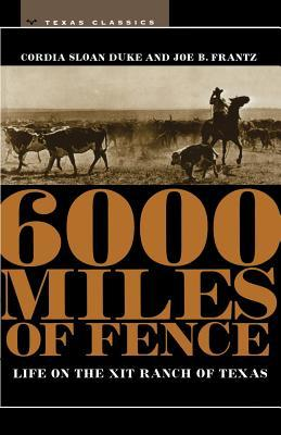 Six Thousand Miles of Fence