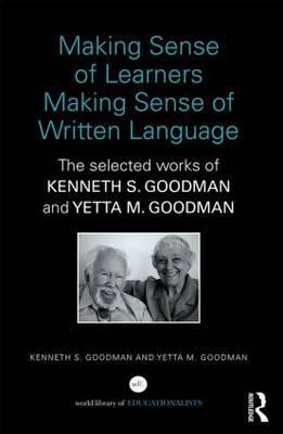 Making Sense of Learners Making Sense of Written Language