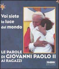 Le parole di Giovanni Paolo II ai ragazzi