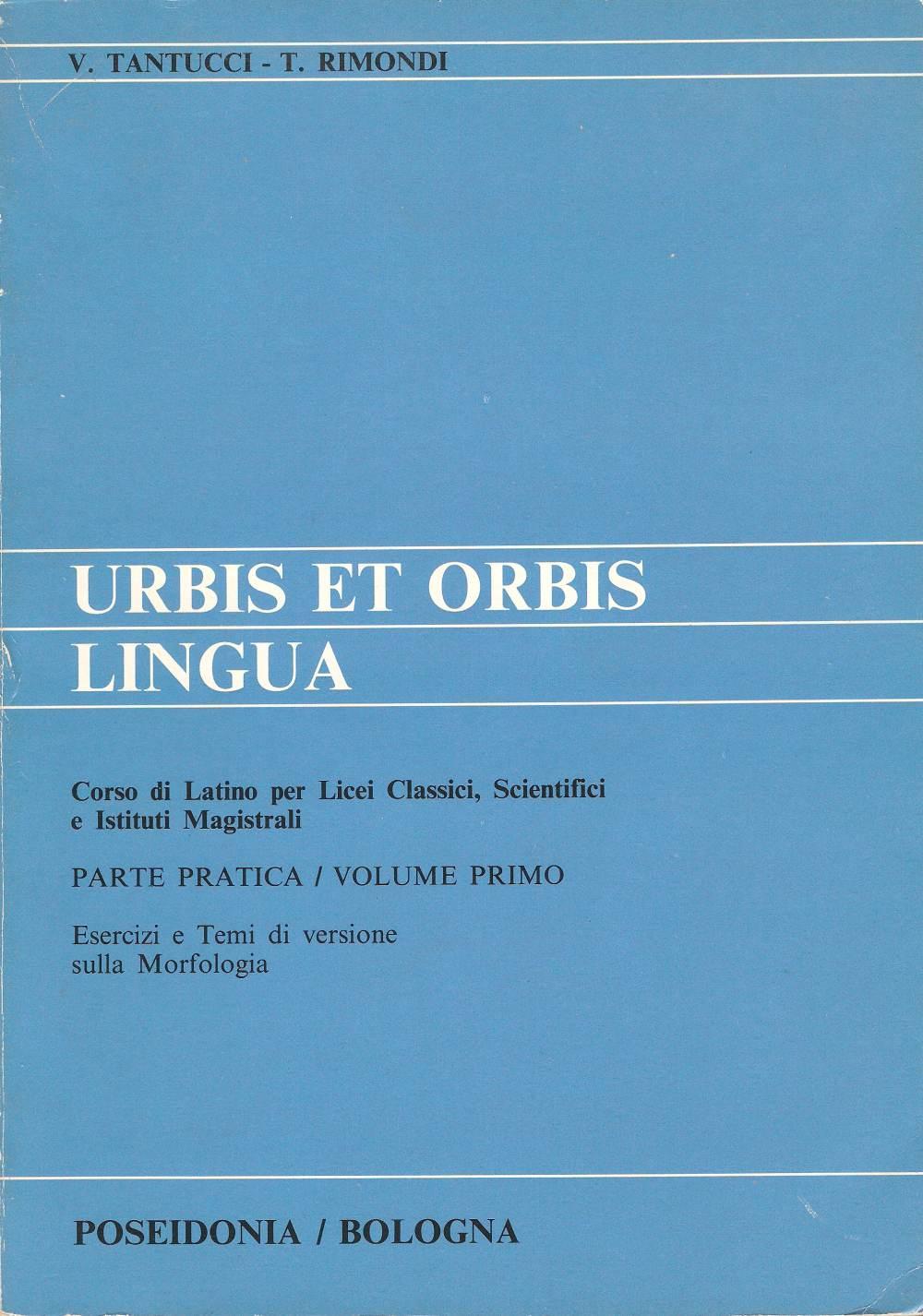 Urbis et orbis lingua. Parte pratica vol. I