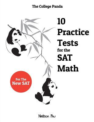 The College Panda's 10 Practice Tests for the SAT Math