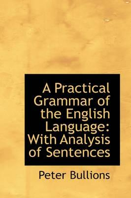 A Practical Grammar ...