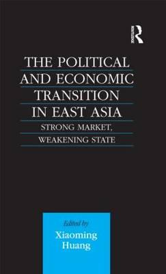 The Political and Economic Transition in East Asia
