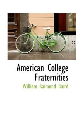 American College Fraternities