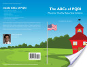 The ABCs of PQRI (Physician Quality Reporting Initiative)