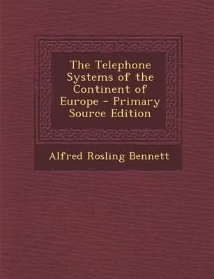 The Telephone Systems of the Continent of Europe