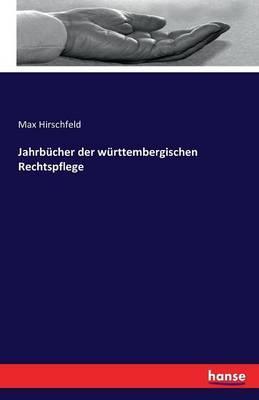 Jahrbücher der württembergischen Rechtspflege