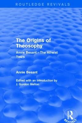 The Origins of Theosophy (Routledge Revivals)