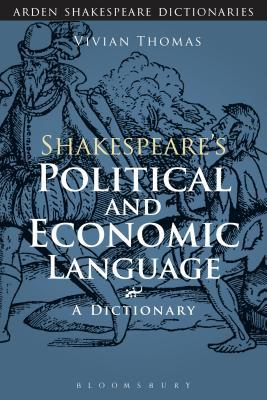 Shakespeare's Political and Economic Language