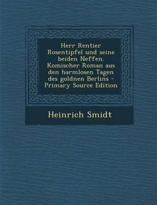 Herr Rentier Rosenti...