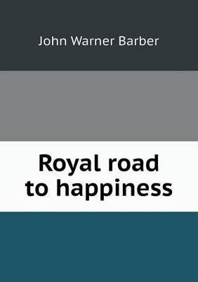 Royal Road to Happiness