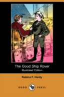 The Good Ship Rover (Illustrated Edition) (Dodo Press)