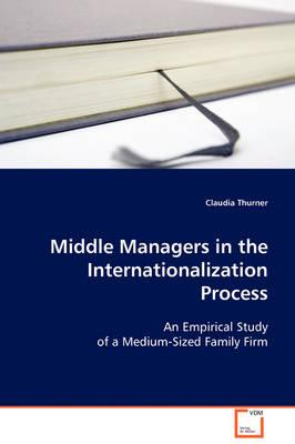 Middle Managers in the Internationalization Process