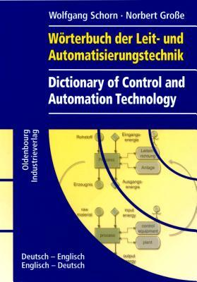 Dictionary of Control and Automation Technology