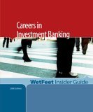Careers in Investment Banking,2005 Edition