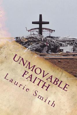 Unmovable Faith