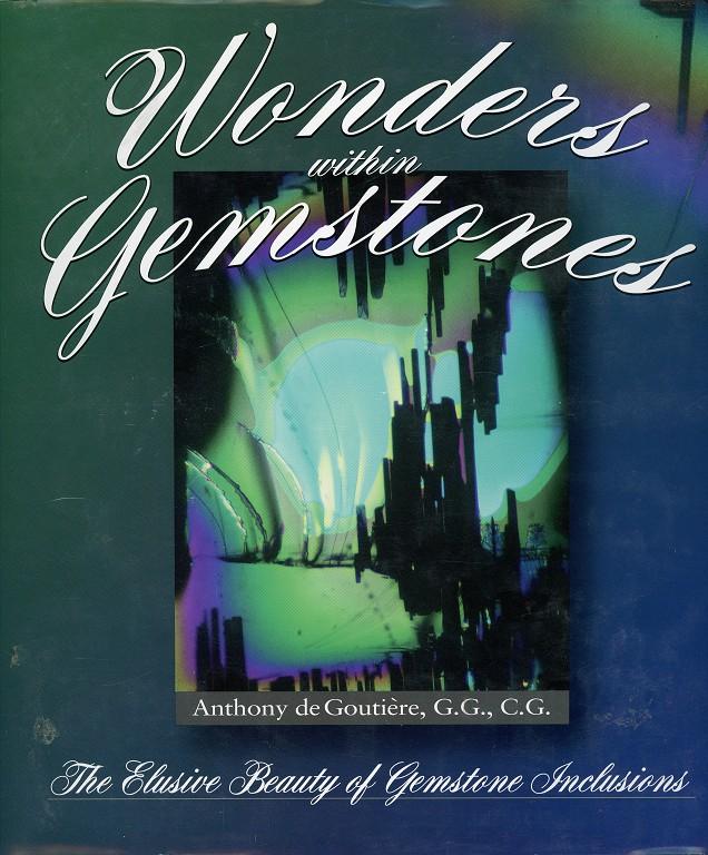 Wonders within Gemstones