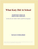 What Katy Did at School (Webster's French Thesaurus Edition)