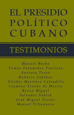 El Presidio Político Cubano / The Cuban Political Prisoners