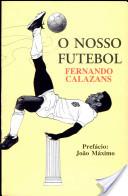 Nosso Futebol, O