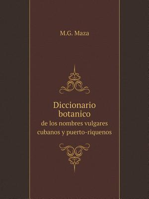 Diccionario Botanico...