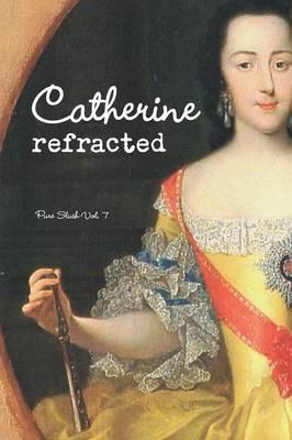 Catherine refracted Pure Slush Vol. 7