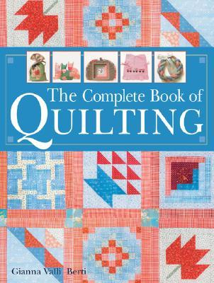 The Complete Book of Quilting