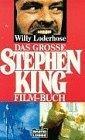 Das grosse Stephen King Film-Buch